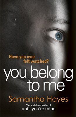 Book You Belong To Me by Samantha Hayes