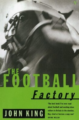 Book The Football Factory by John King
