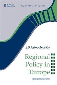 Book Regional Policy in Europe by S.s Artobolevskiy