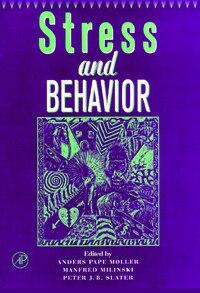 Advances in the Study of Behavior: Stress and Behavior