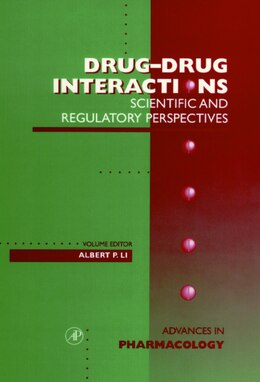 Book Drug-Drug Interactions: Scientific and Regulatory Perspectives by Albert P. August