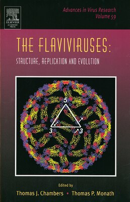 Book The Flaviviruses: Structure, Replication and Evolution by Thomas J. Maramorosch