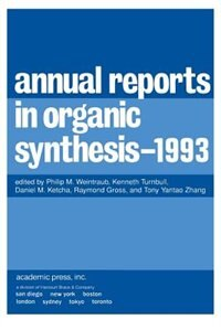 Book Annual Reports in Organic Synthesis 1993: 1993 by Philip M. Weintraub