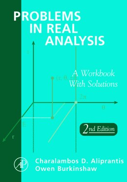 Book Problems In Real Analysis by Charalambos D. Aliprantis