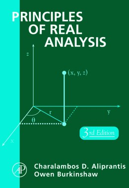 Book Principles Of Real Analysis by Charalambos D. Aliprantis