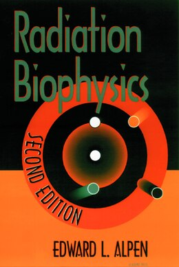 Book Radiation Biophysics by Edward L. Alpen