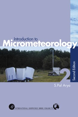 Book Introduction To Micrometeorology by Paul S. Arya