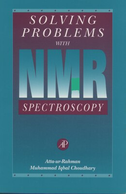 Book Solving Problems With Nmr Spectroscopy by Muhammad Iqbal Atta-ur-rahman
