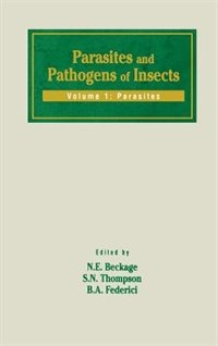 Book Parasites and Pathogens of Insects by Nancy E. Beckage