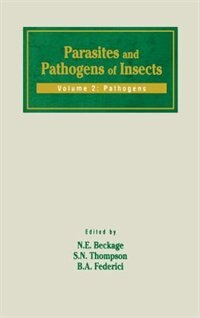 Book Parasites and Pathogens of Insects: Pathogens by Nancy E. Beckage