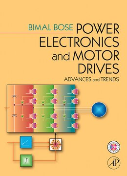 Book Power Electronics And Motor Drives: Advances and Trends by Bimal K. Bose