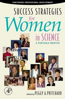 Book Success Strategies For Women In Science: A Portable Mentor by Peggy A. Pritchard