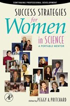 Success Strategies For Women In Science: A Portable Mentor