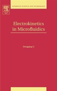 Book Electrokinetics In Microfluidics: Public Health In An Age Of Terrorism by Dongqing Li