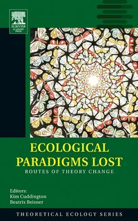 Ecological Paradigms Lost: Routes Of Theory Change