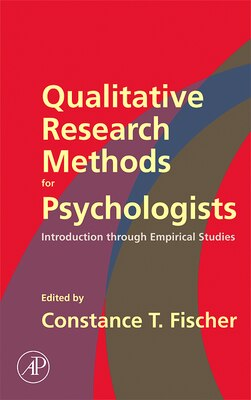 Book Qualitative Research Methods For Psychologists: Introduction Through Empirical Studies by Constance T. Fischer