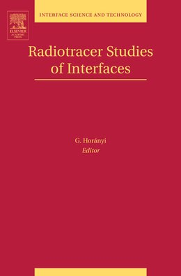 Book Radiotracer Studies Of Interfaces by G. Horanyi