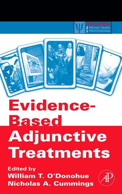 Book Evidence-Based Adjunctive Treatments by William O'Donohue