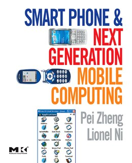 Book Smart Phone And Next Generation Mobile Computing by Pei Zheng