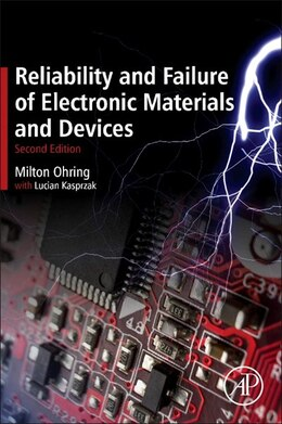 Book Reliability and Failure of Electronic Materials and Devices by Milton Ohring