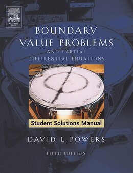 Book Student Solutions Manual To Boundary Value Problems: And Partial Differential Equations by David L. Powers