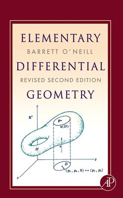 Book Elementary Differential Geometry, Revised by Barrett O'neill