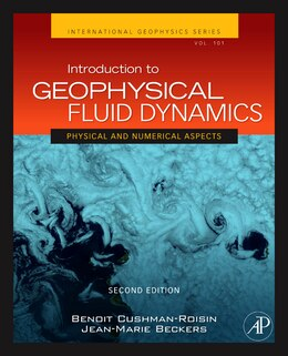 Book Introduction to Geophysical Fluid Dynamics: Physical and Numerical Aspects by Benoit Cushman-Roisin