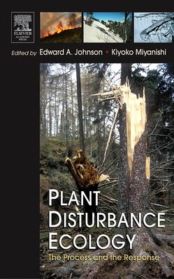 Book Plant Disturbance Ecology: The Process And The Response by Edward A. Johnson