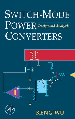 Book Switch-mode Power Converters: Design And Analysis by Keng C. Wu
