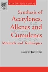 Book Best Synthetic Methods: Acetylenes, Allenes and Cumulenes by Lambert Brandsma
