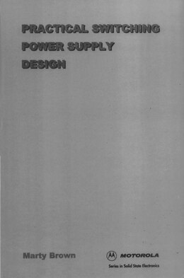 Book Practical Switching Power Supply Design by Martin C. Brown