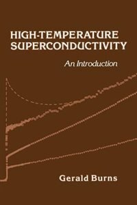 Book High-Temperature Superconductivity: An Introduction by Gerald Burns