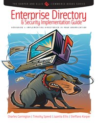 Enterprise Directory And Security Implementation Guide: Designing And Implementing Directories In…