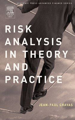 Book Risk Analysis In Theory And Practice by Jean-Paul Chavas