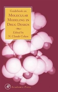 Book Guidebook On Molecular Modeling In Drug Design by N. Claude Cohen