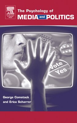 Book The Psychology Of Media And Politics by George Comstock