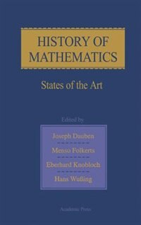 Book History of Mathematics: States of the Art by Eberhard Knobloch