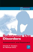 Substance Use Disorders: Assessment and Treatment