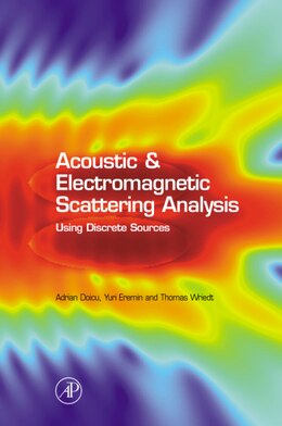 Book Acoustic and Electromagnetic Scattering Analysis Using Discrete Sources by Adrian Doicu