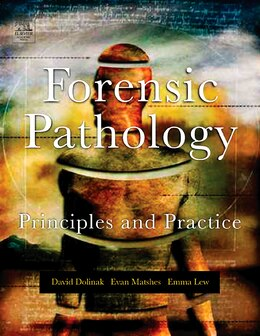 Book Forensic Pathology: Principles And Practice by David Dolinak