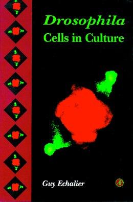Book Drosophila Cells In Culture by Guy Echalier