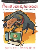 The Internet Security Guidebook: From Planning To Deployment