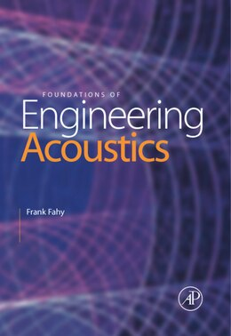 Book Foundations of Engineering Acoustics by Frank J. Fahy