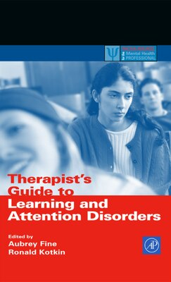 Book Therapist's Guide to Learning and Attention Disorders by Aubrey H. Fine