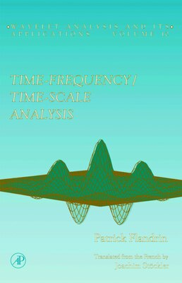 Book Time-Frequency/Time-Scale Analysis by Patrick Flandrin