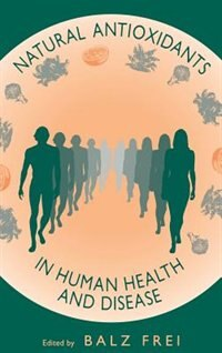 Book Natural Antioxidants In Human Health And Disease by Balz Frei