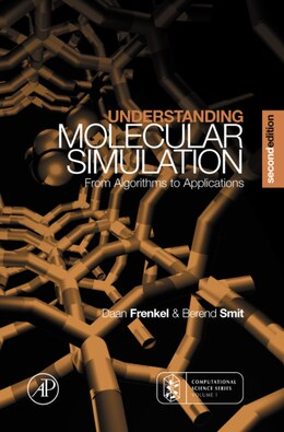 Book Understanding Molecular Simulation: From Algorithms To Applications by Daan Frenkel
