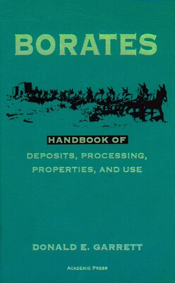 Book Borates: Handbook of Deposits, Processing, Properties, and Use by Donald E. Garrett