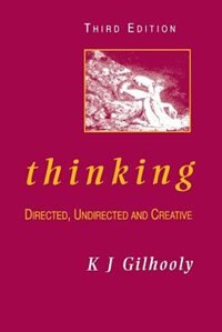 Book Thinking: Directed, Undirected, and Creative by K. J. Gilhooly