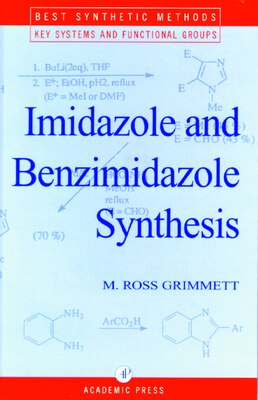 Book Imidazole And Benzimidazole Synthesis by M. R. Grimmett